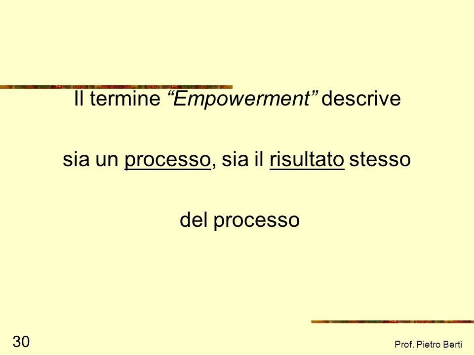 Il termine Empowerment descrive