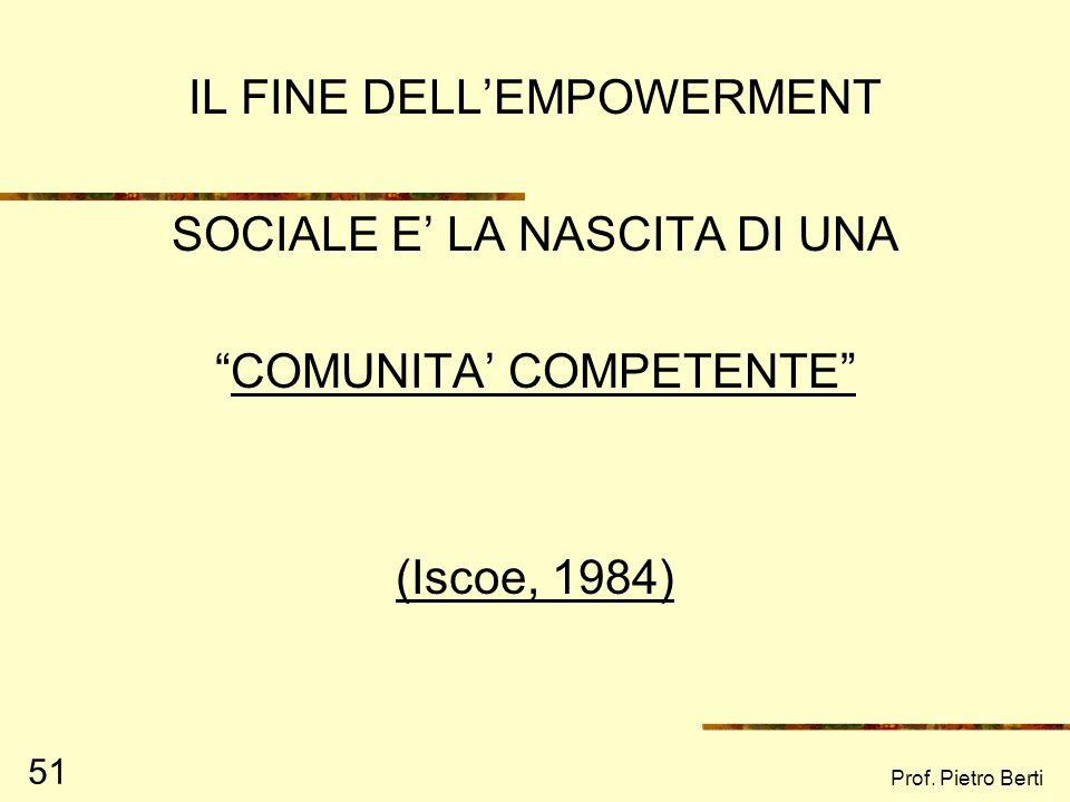IL FINE DELL'EMPOWERMENT SOCIALE E' LA NASCITA DI UNA