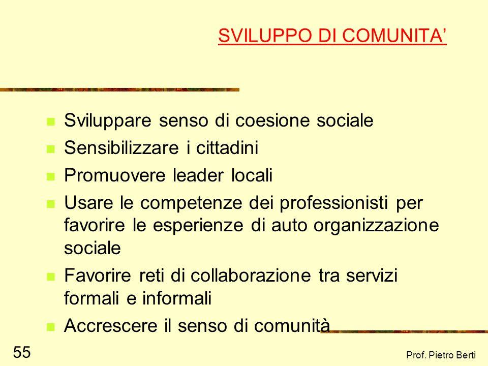 Sviluppare senso di coesione sociale Sensibilizzare i cittadini