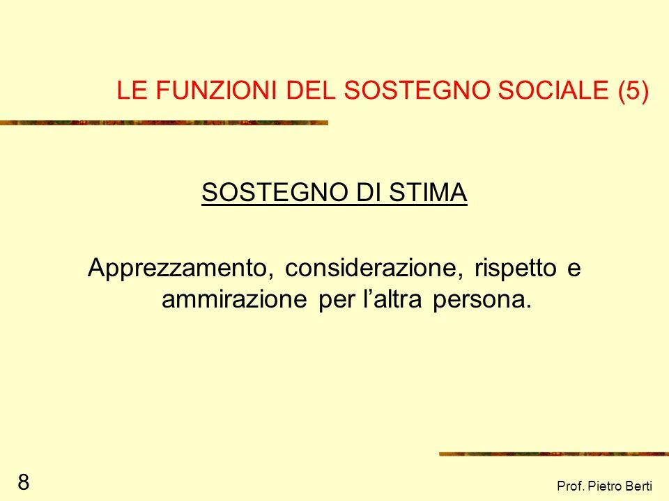 LE FUNZIONI DEL SOSTEGNO SOCIALE (5)