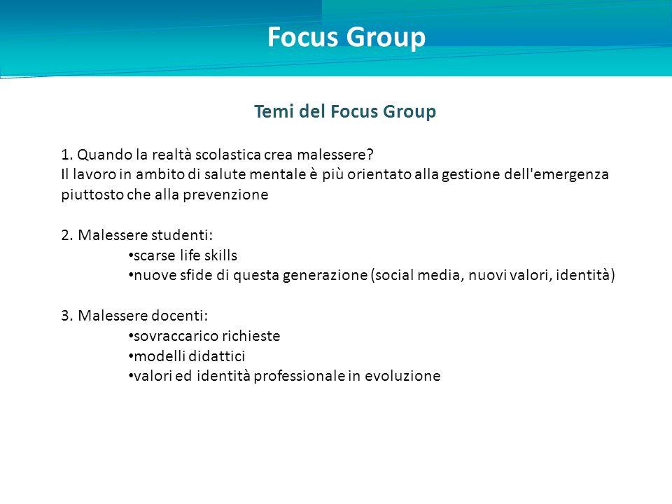 Focus Group Temi del Focus Group