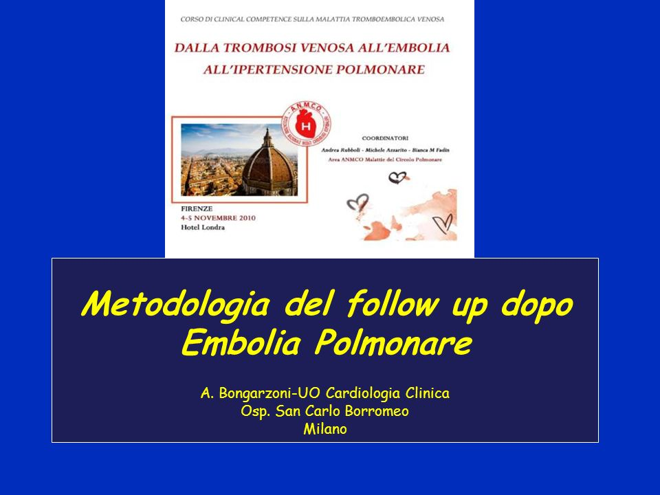 Metodologia del follow up dopo Embolia Polmonare