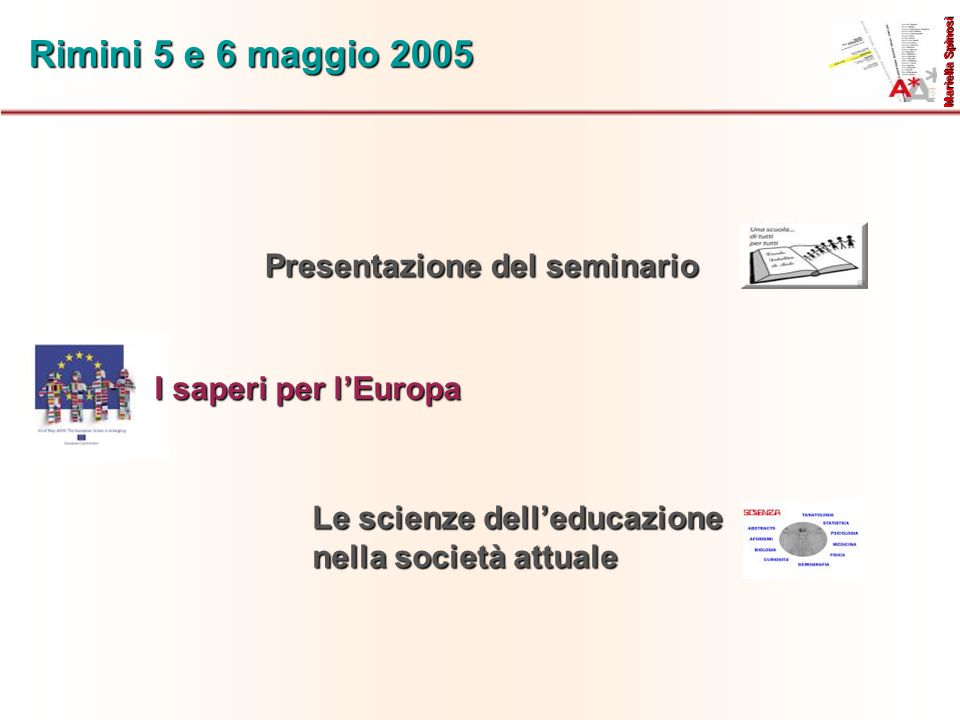 Rimini 5 e 6 maggio 2005 Presentazione del seminario
