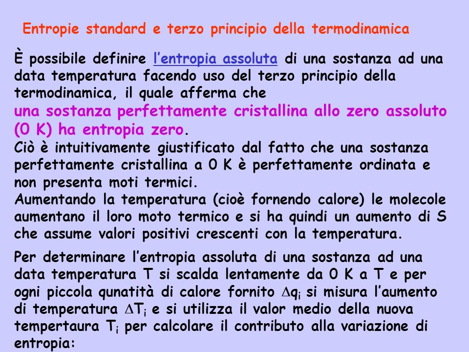 Entropie standard e terzo principio della termodinamica