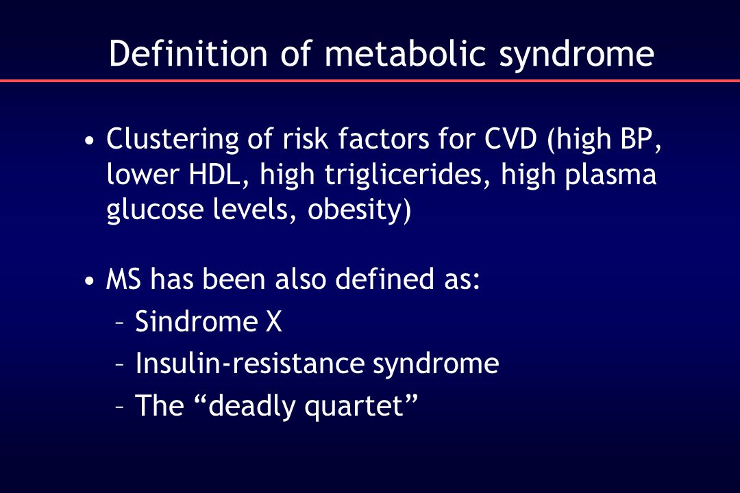 Definition of metabolic syndrome