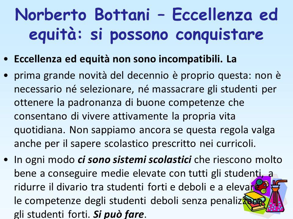 Norberto Bottani – Eccellenza ed equità: si possono conquistare