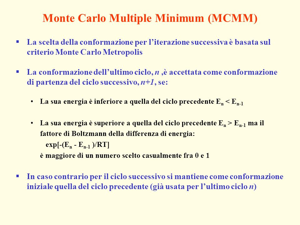 Monte Carlo Multiple Minimum (MCMM)