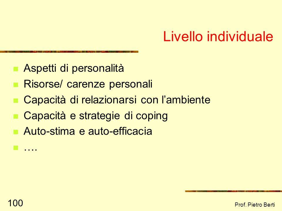 Livello individuale Aspetti di personalità Risorse/ carenze personali