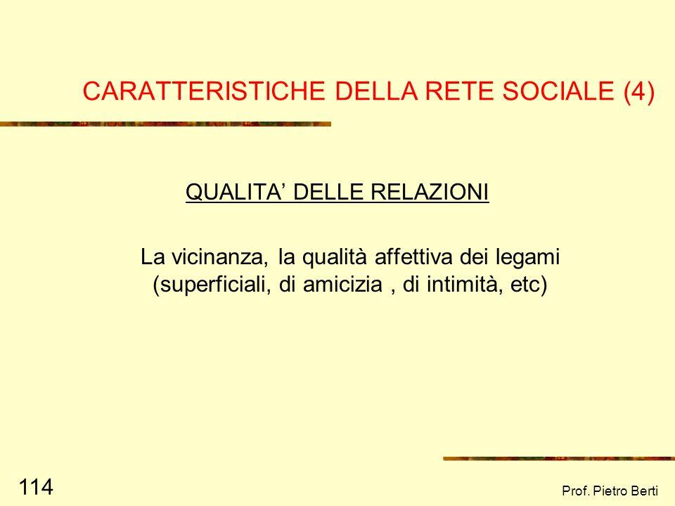 CARATTERISTICHE DELLA RETE SOCIALE (4)