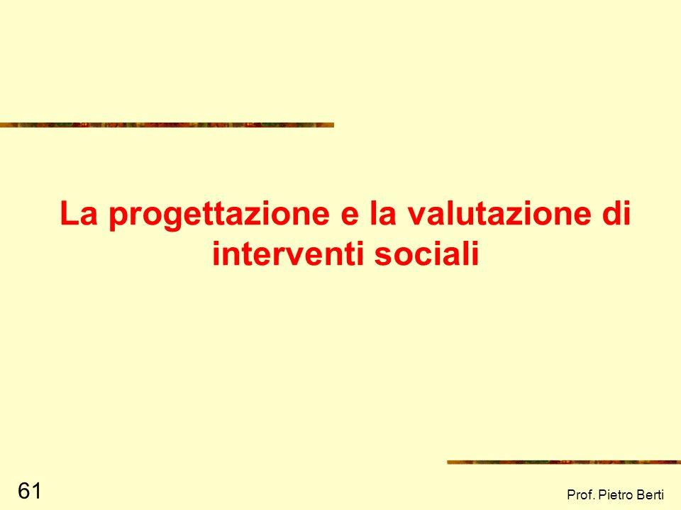 La progettazione e la valutazione di interventi sociali