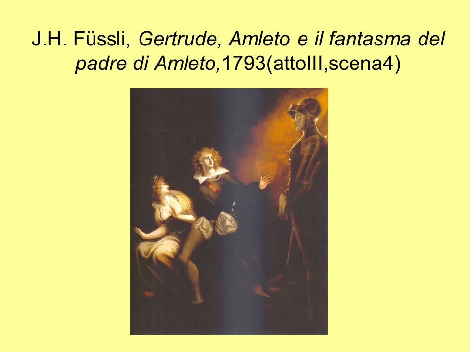 J.H. Füssli, Gertrude, Amleto e il fantasma del padre di Amleto,1793(attoIII,scena4)