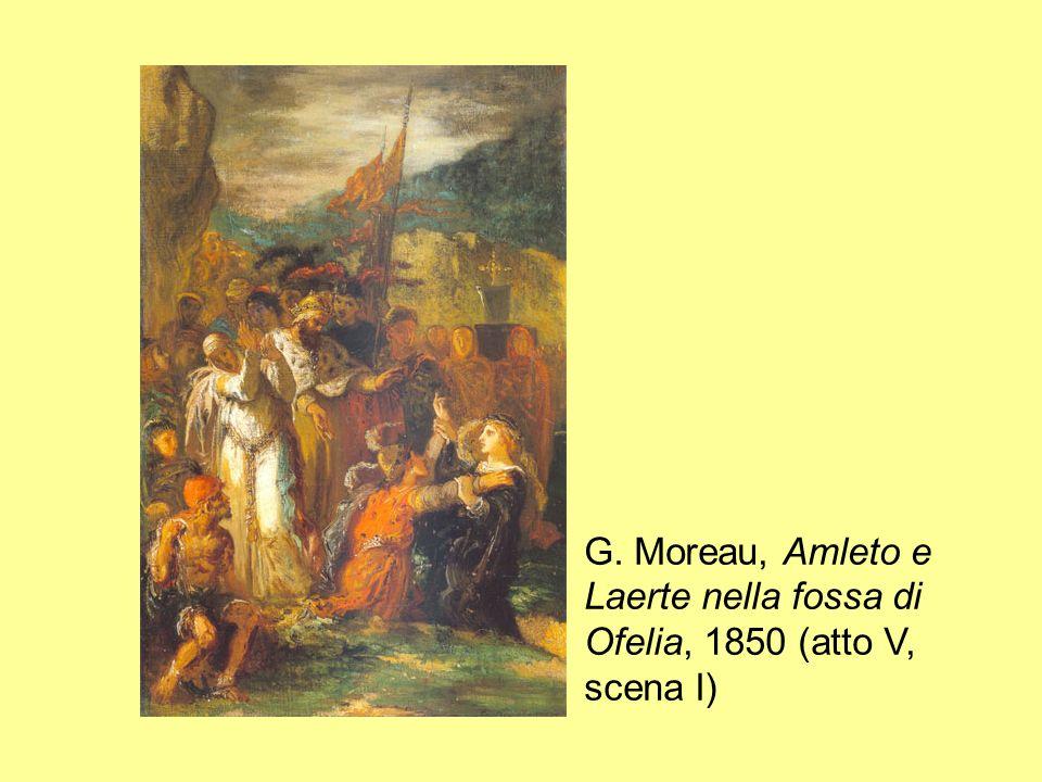 G. Moreau, Amleto e Laerte nella fossa di Ofelia, 1850 (atto V, scena I)