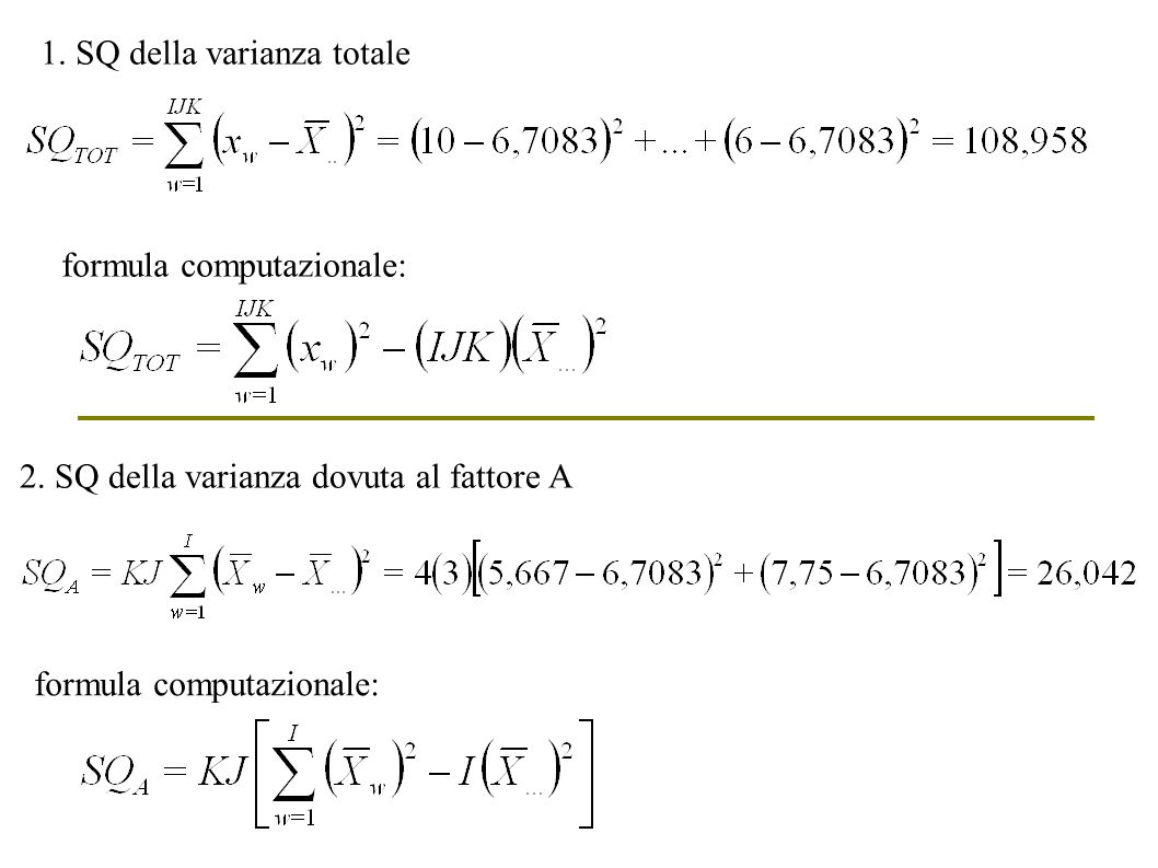 1. SQ della varianza totale