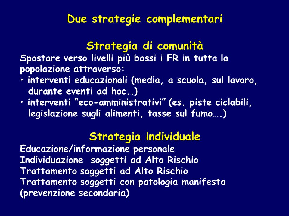 Due strategie complementari Strategia individuale