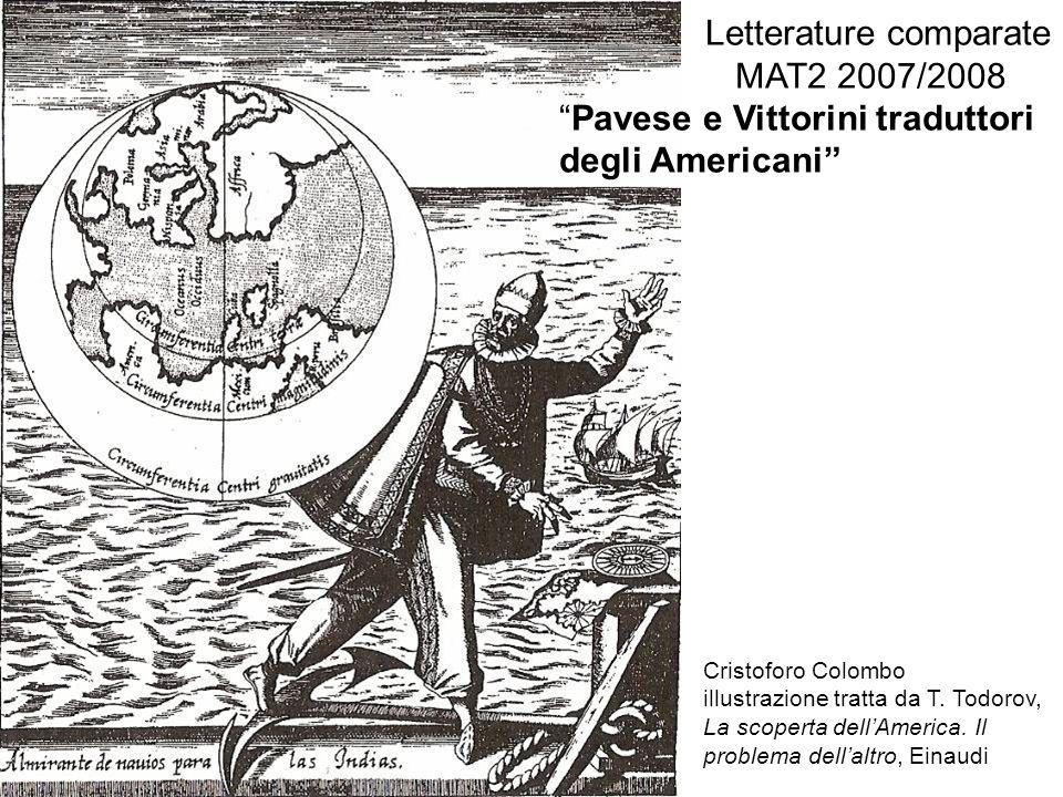Letterature comparate MAT2 2007/2008 Pavese e Vittorini traduttori