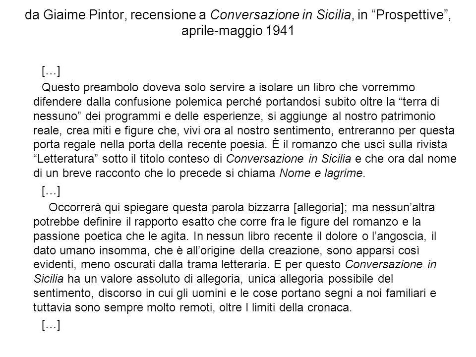 da Giaime Pintor, recensione a Conversazione in Sicilia, in Prospettive , aprile-maggio 1941