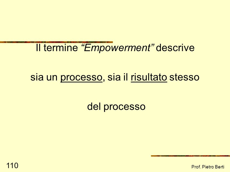 Il termine Empowerment descrive