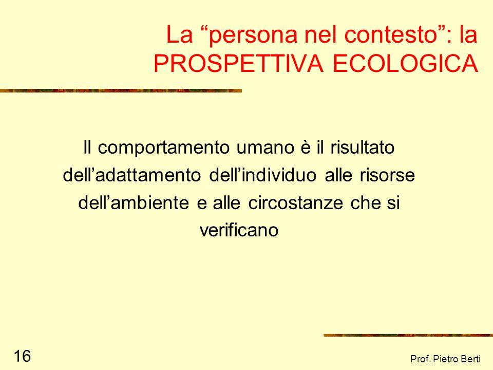 La persona nel contesto : la PROSPETTIVA ECOLOGICA