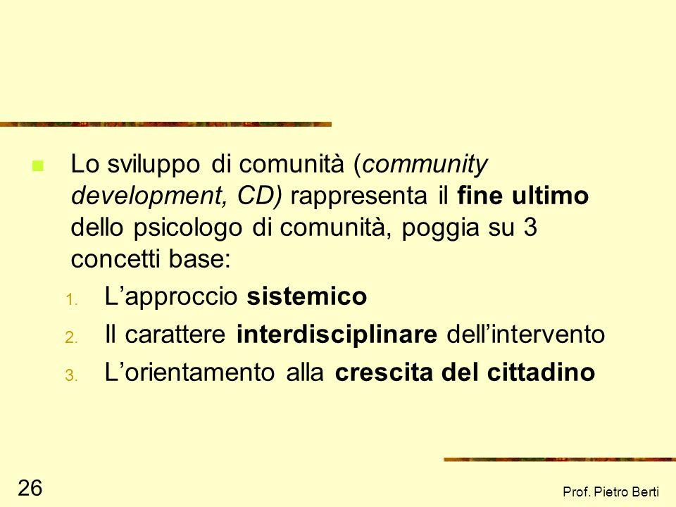 L'approccio sistemico Il carattere interdisciplinare dell'intervento