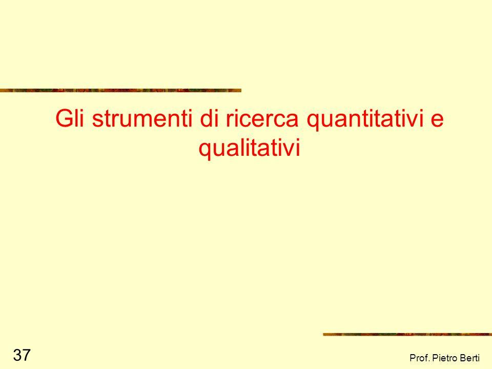 Gli strumenti di ricerca quantitativi e qualitativi