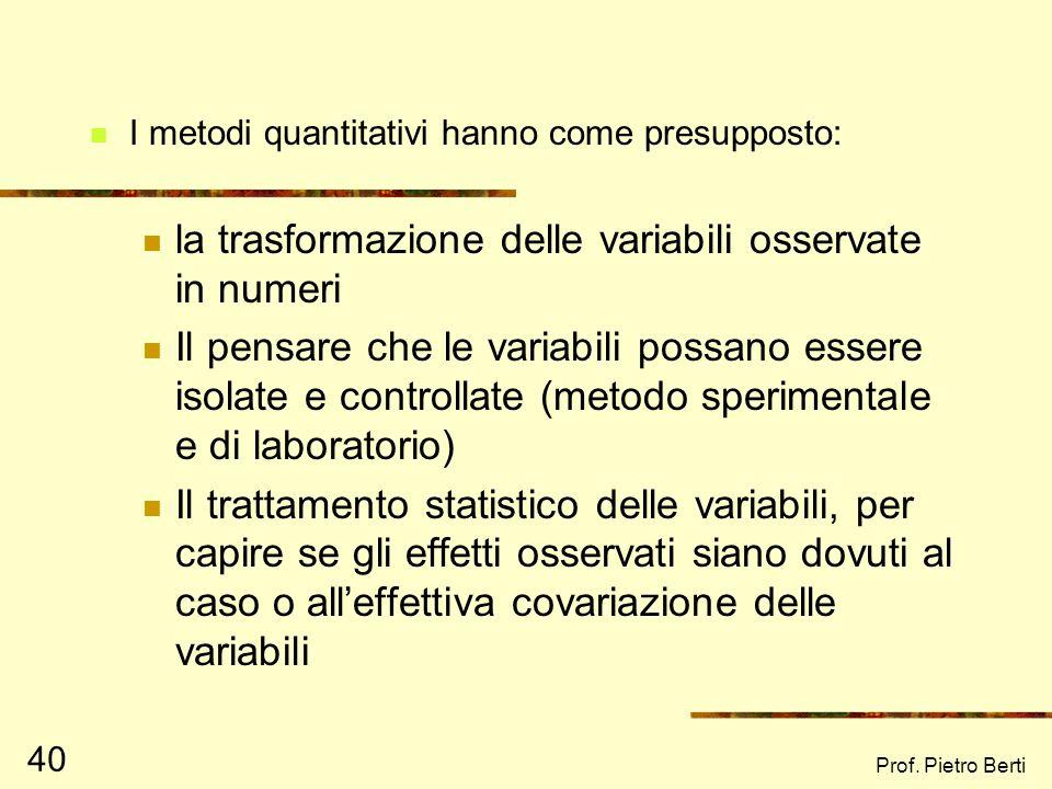 la trasformazione delle variabili osservate in numeri