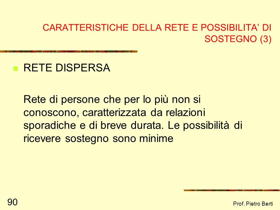 CARATTERISTICHE DELLA RETE E POSSIBILITA' DI SOSTEGNO (3)