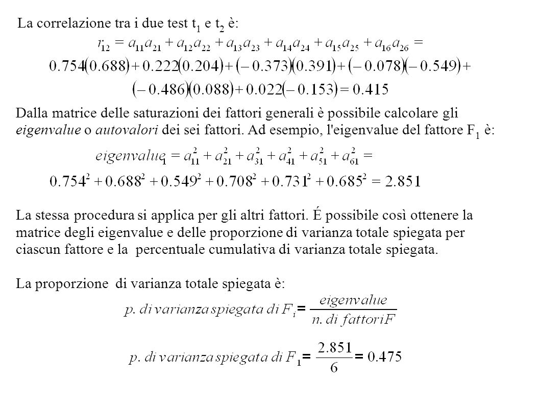 La correlazione tra i due test t1 e t2 è: