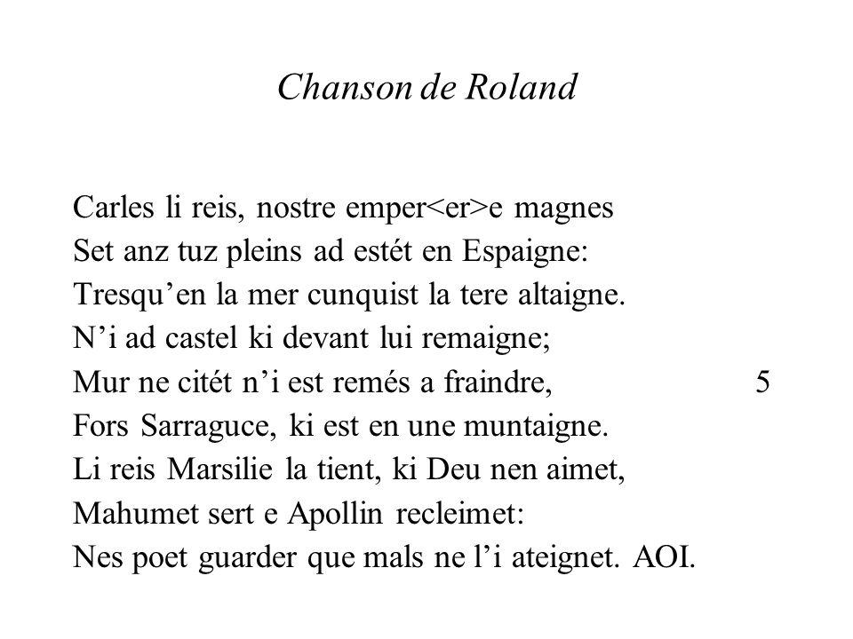 Chanson de Roland Carles li reis, nostre emper<er>e magnes