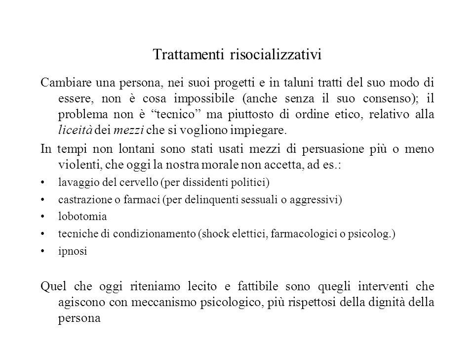 Trattamenti risocializzativi