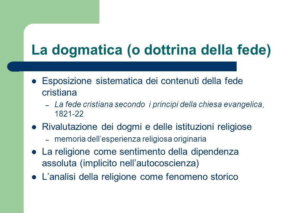 La dogmatica (o dottrina della fede)
