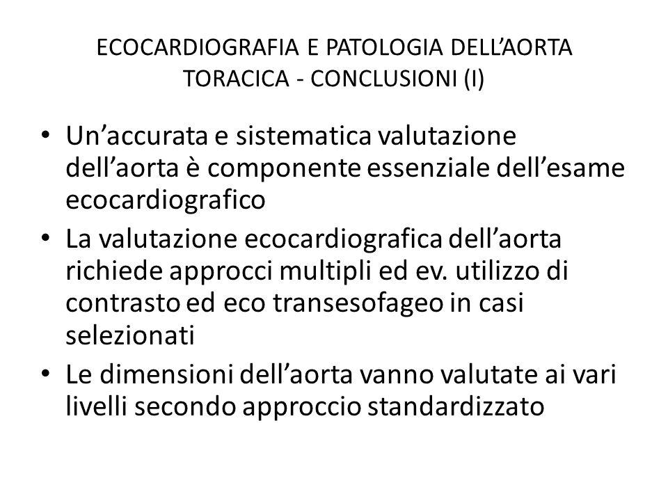 ECOCARDIOGRAFIA E PATOLOGIA DELL'AORTA TORACICA - CONCLUSIONI (I)