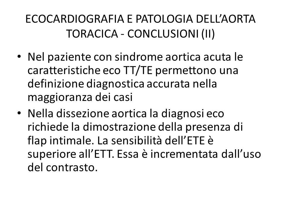 ECOCARDIOGRAFIA E PATOLOGIA DELL'AORTA TORACICA - CONCLUSIONI (II)