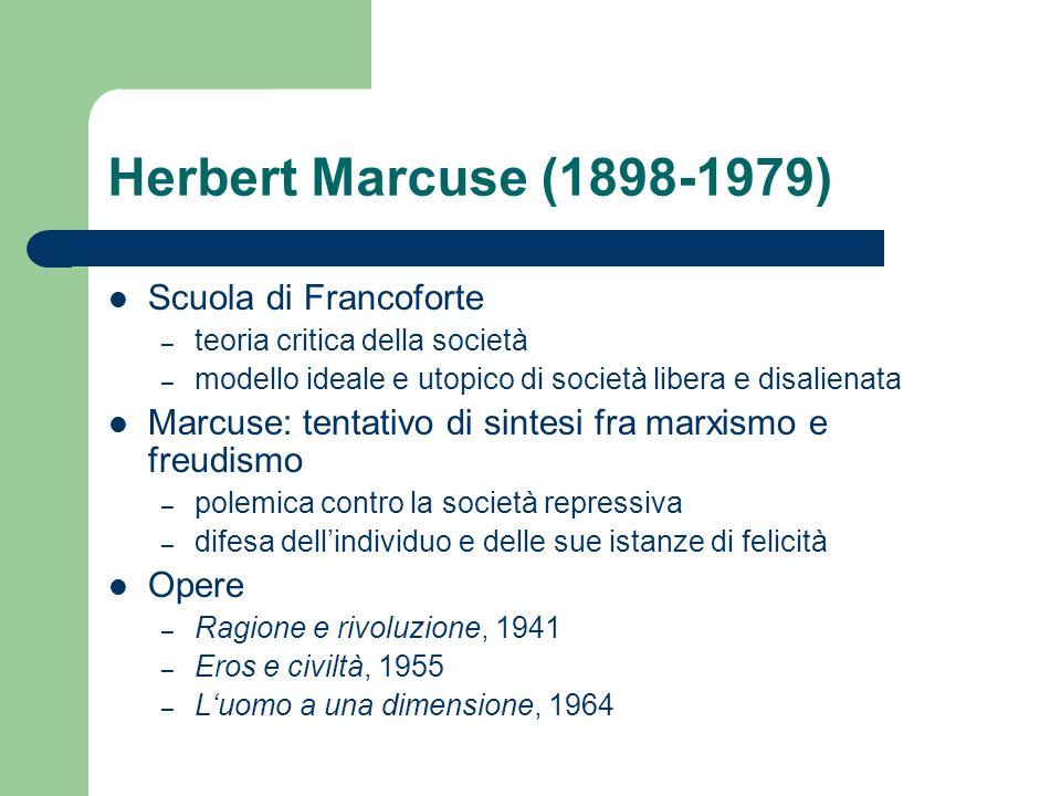 Herbert Marcuse (1898-1979) Scuola di Francoforte