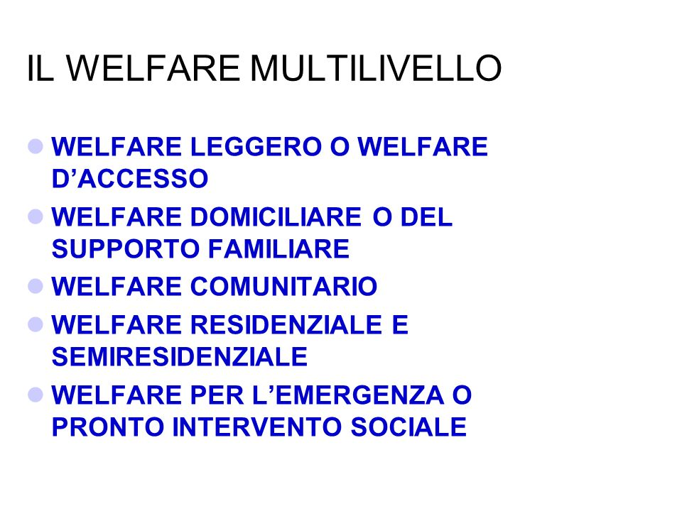 IL WELFARE MULTILIVELLO