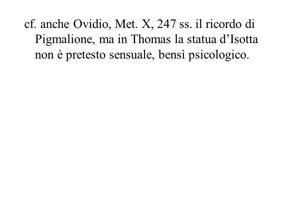cf. anche Ovidio, Met. X, 247 ss.