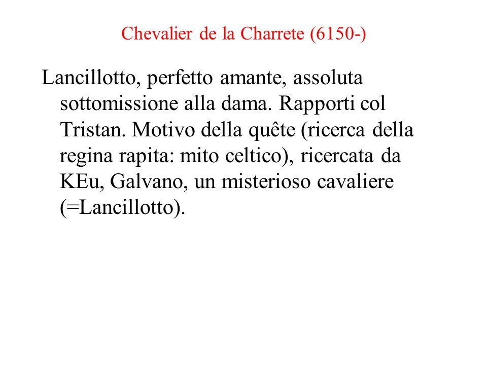 Chevalier de la Charrete (6150-)