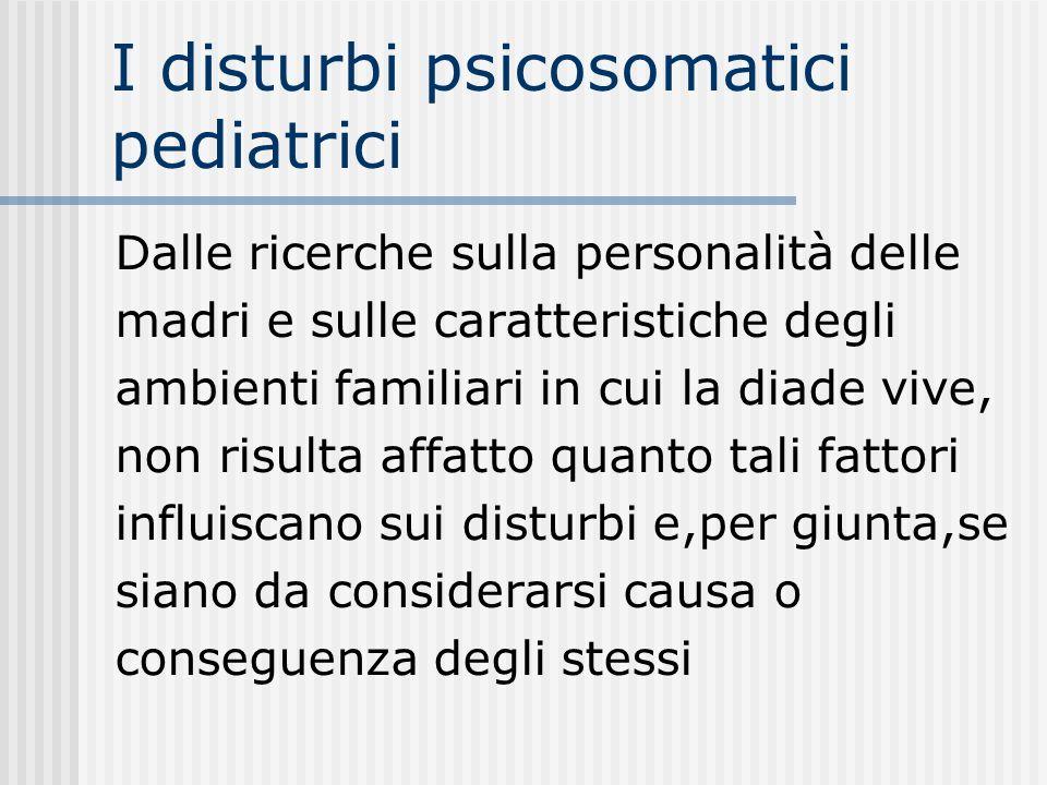 I disturbi psicosomatici pediatrici