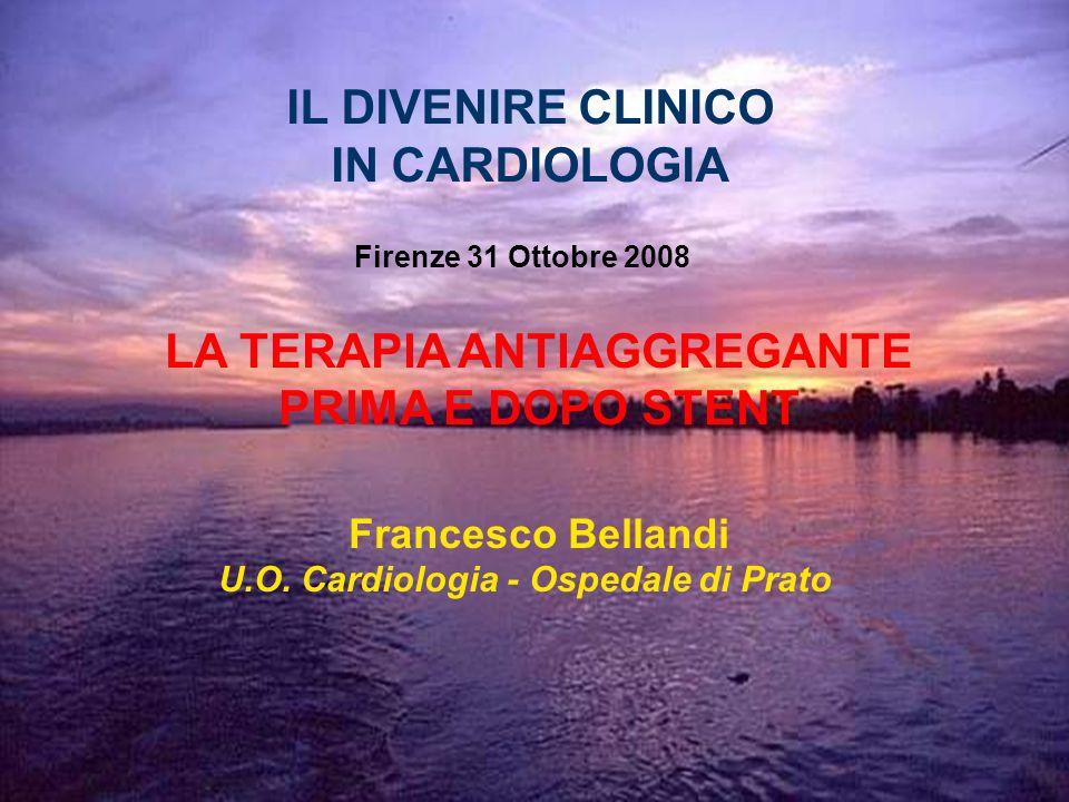 LA TERAPIA ANTIAGGREGANTE U.O. Cardiologia - Ospedale di Prato