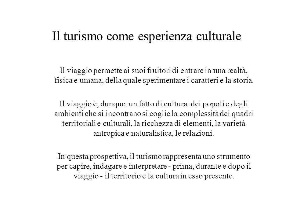 Il turismo come esperienza culturale