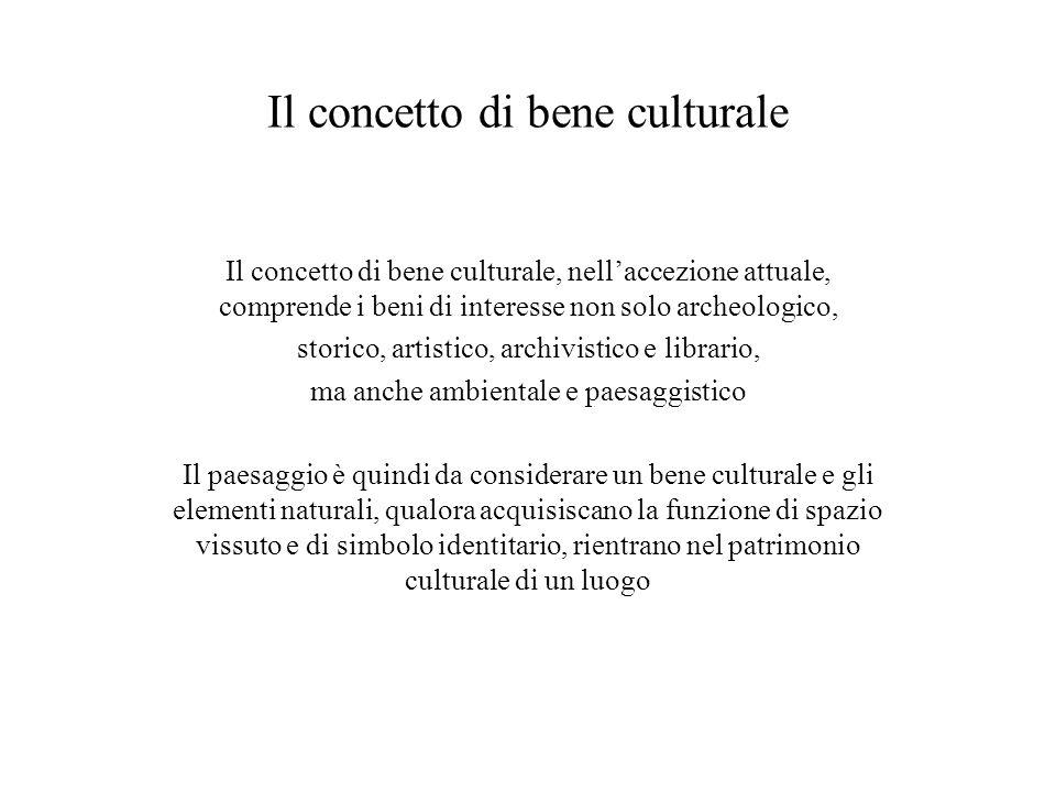 Il concetto di bene culturale