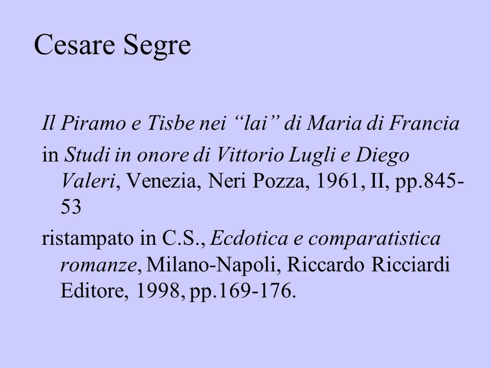 Cesare Segre Il Piramo e Tisbe nei lai di Maria di Francia