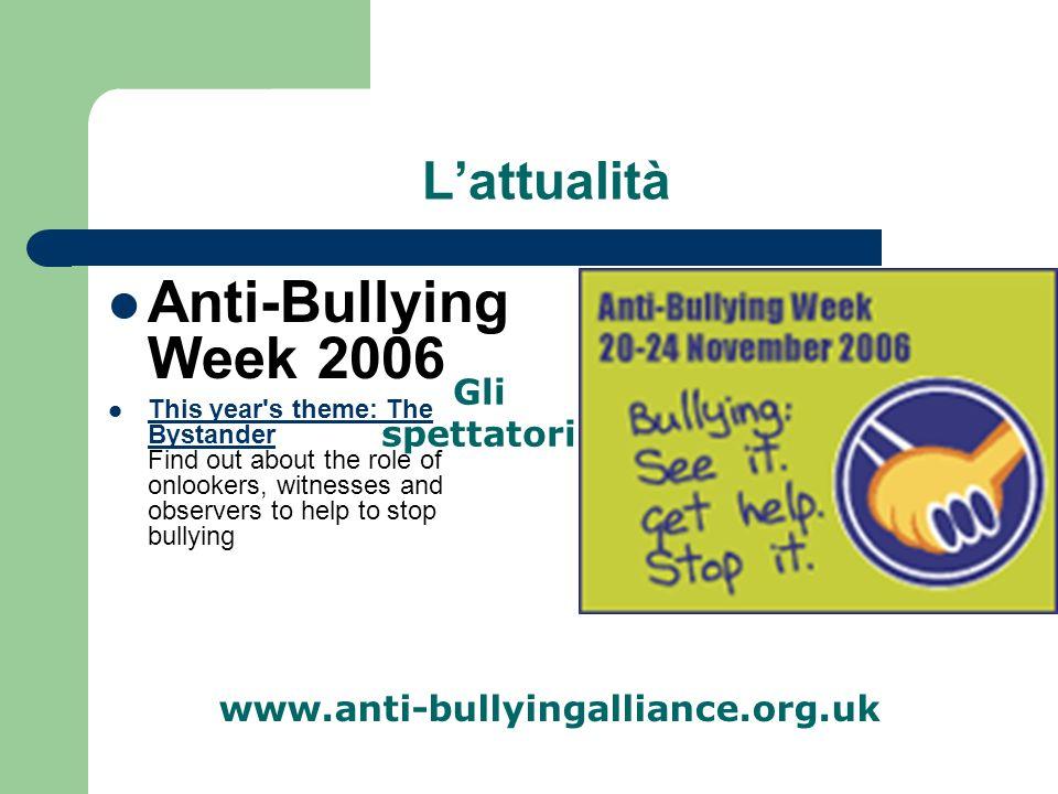 Anti-Bullying Week 2006 L'attualità Gli spettatori