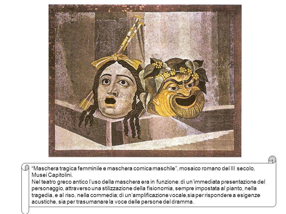 Maschera tragica femminile e maschera comica maschile , mosaico romano del III secolo,