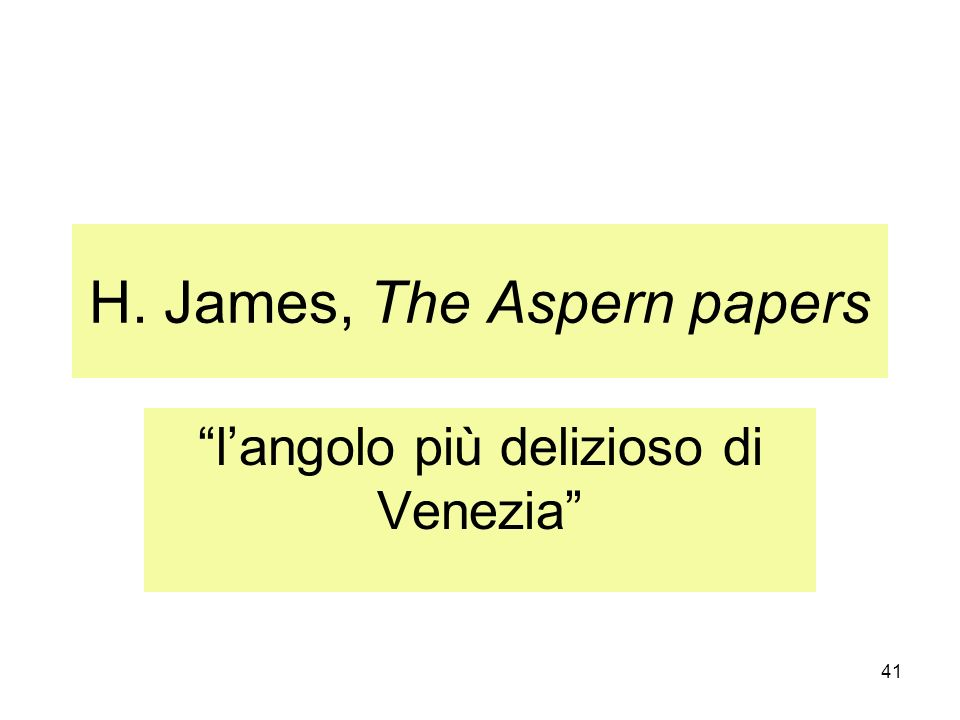 H. James, The Aspern papers