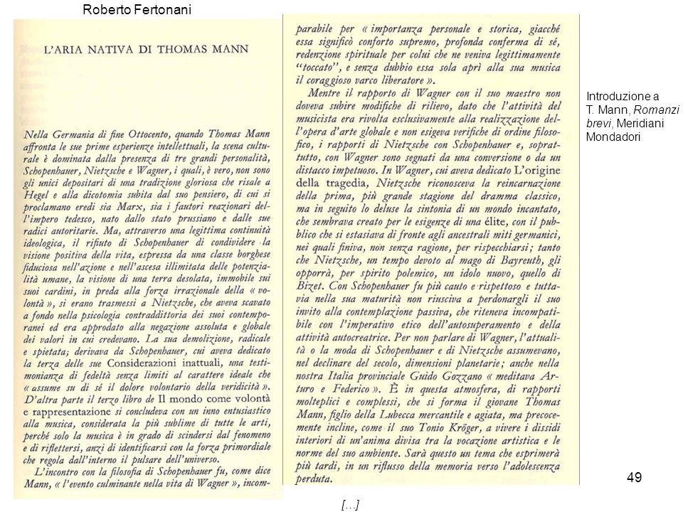 Roberto Fertonani Introduzione a T. Mann, Romanzi brevi, Meridiani