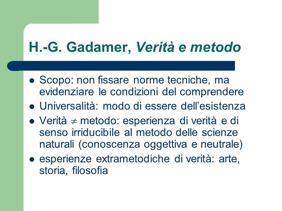 H.-G. Gadamer, Verità e metodo