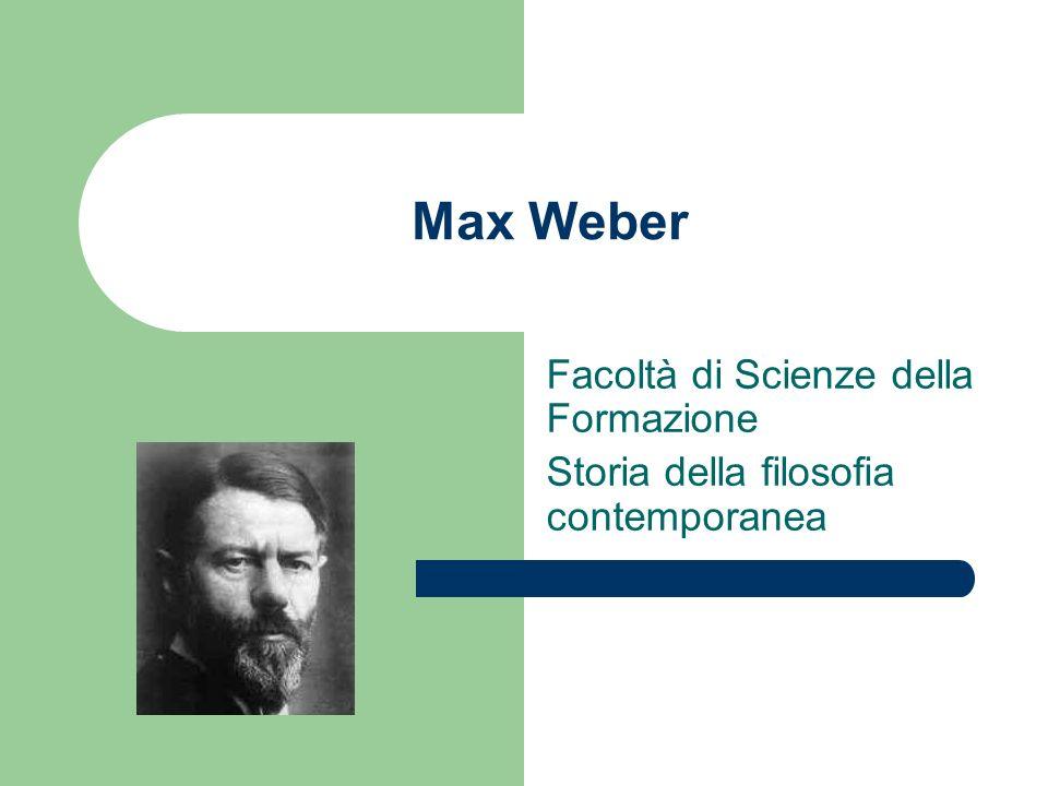 Max Weber Facoltà di Scienze della Formazione