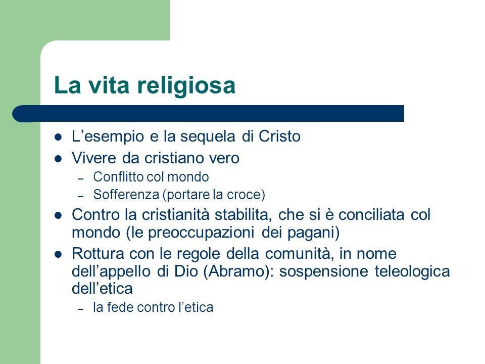 La vita religiosa L'esempio e la sequela di Cristo