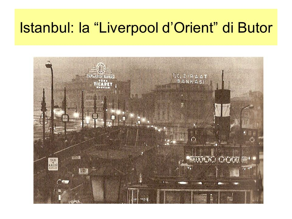 Istanbul: la Liverpool d'Orient di Butor