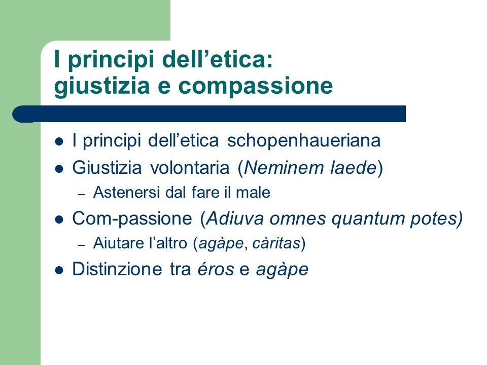 I principi dell'etica: giustizia e compassione